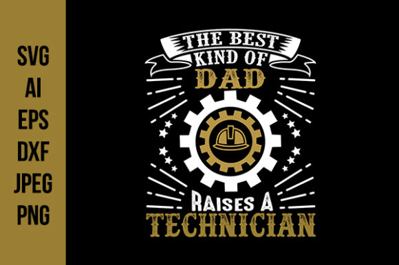 Download Free Technician Father S Day Quotes Graphic By Tosca Digital for Cricut Explore, Silhouette and other cutting machines.