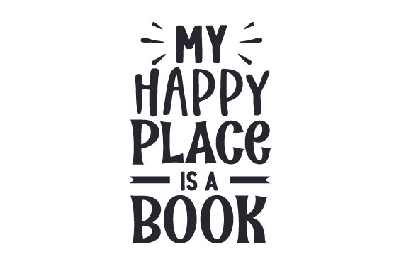 Download Free My Happy Place Is A Book Svg Cut File By Creative Fabrica for Cricut Explore, Silhouette and other cutting machines.