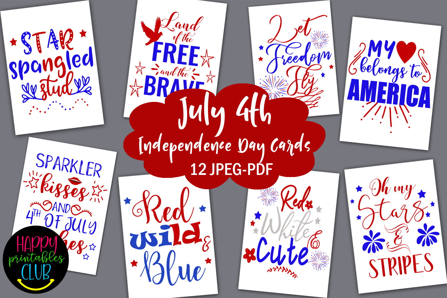 Download Free 4th Of July Cards Printable Graphic By Happy Printables Club for Cricut Explore, Silhouette and other cutting machines.