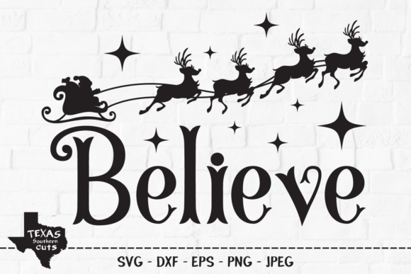 Download Free Believe Christmas Shirt Design Graphic By Texassoutherncuts for Cricut Explore, Silhouette and other cutting machines.
