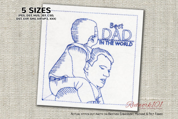 Best DAD in the World Father's Day Embroidery Design By Redwork101