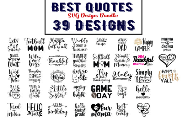 Download Free Best Quotes Bundle Graphic By Design Store Creative Fabrica for Cricut Explore, Silhouette and other cutting machines.