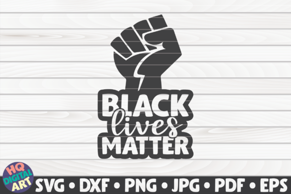 Download Free Black Lives Matter Raised Fist Graphic By Mihaibadea95 for Cricut Explore, Silhouette and other cutting machines.