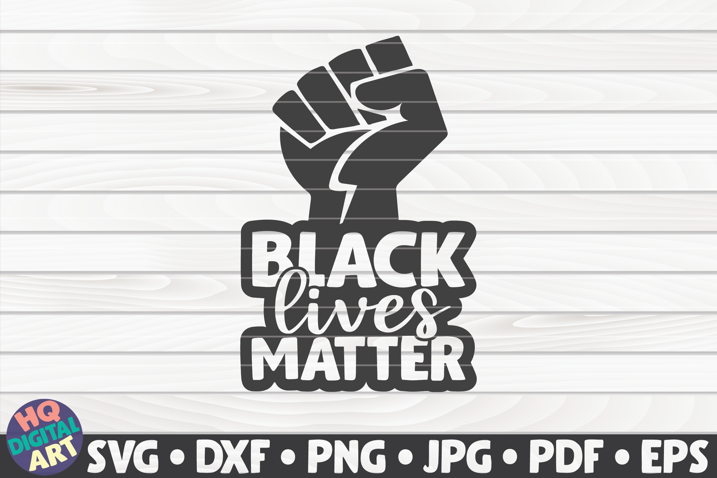 Black Lives Matter Raised Fist Graphic By Mihaibadea95 Creative Fabrica