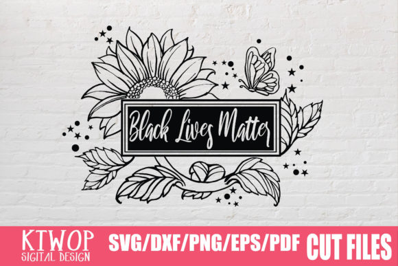 Download Free Black Lives Matter Sunflower Graphic By Ktwop Creative Fabrica SVG Cut Files
