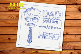 DAD You Are My Hero Father's Day Embroidery Design By Redwork101