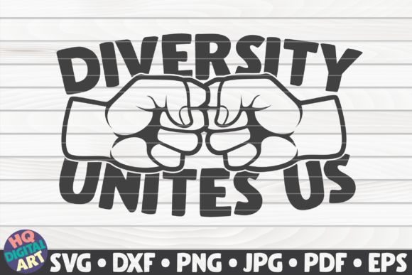 Download Free Diversity Unites Us Blm Quote Graphic By Mihaibadea95 for Cricut Explore, Silhouette and other cutting machines.
