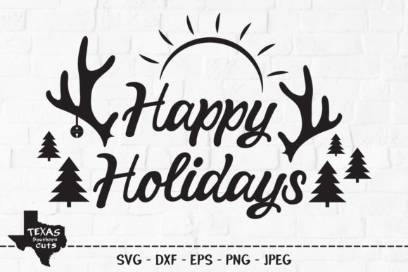 Download Free Happy Holidays Holiday Shirt Design Graphic By for Cricut Explore, Silhouette and other cutting machines.
