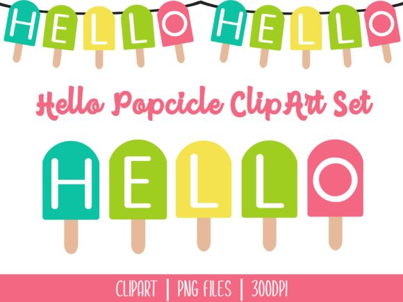 Download Free Hello Popcicle Clipart Graphic By Miss Cherry Designs Creative for Cricut Explore, Silhouette and other cutting machines.