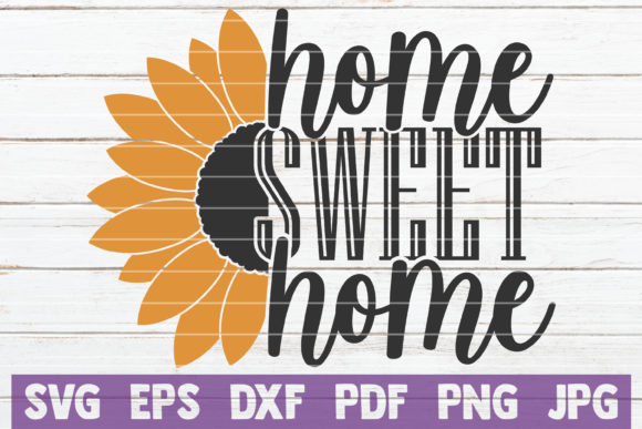 Home Sweet Home Graphic Crafts By MintyMarshmallows