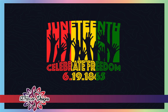 Download Free Junetheen Fist Celebration Of Freedom Graphic By Ssflower SVG Cut Files