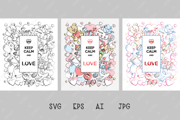 Download Free Keep Calm And Love Graphic By Natariis Studio Creative Fabrica for Cricut Explore, Silhouette and other cutting machines.