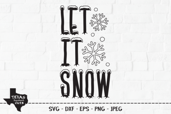 Download Free Let It Snow Winter Shirt Design Graphic By Texassoutherncuts for Cricut Explore, Silhouette and other cutting machines.
