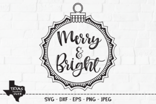 Download Free Merry And Bright Christmas Ornament Graphic By for Cricut Explore, Silhouette and other cutting machines.