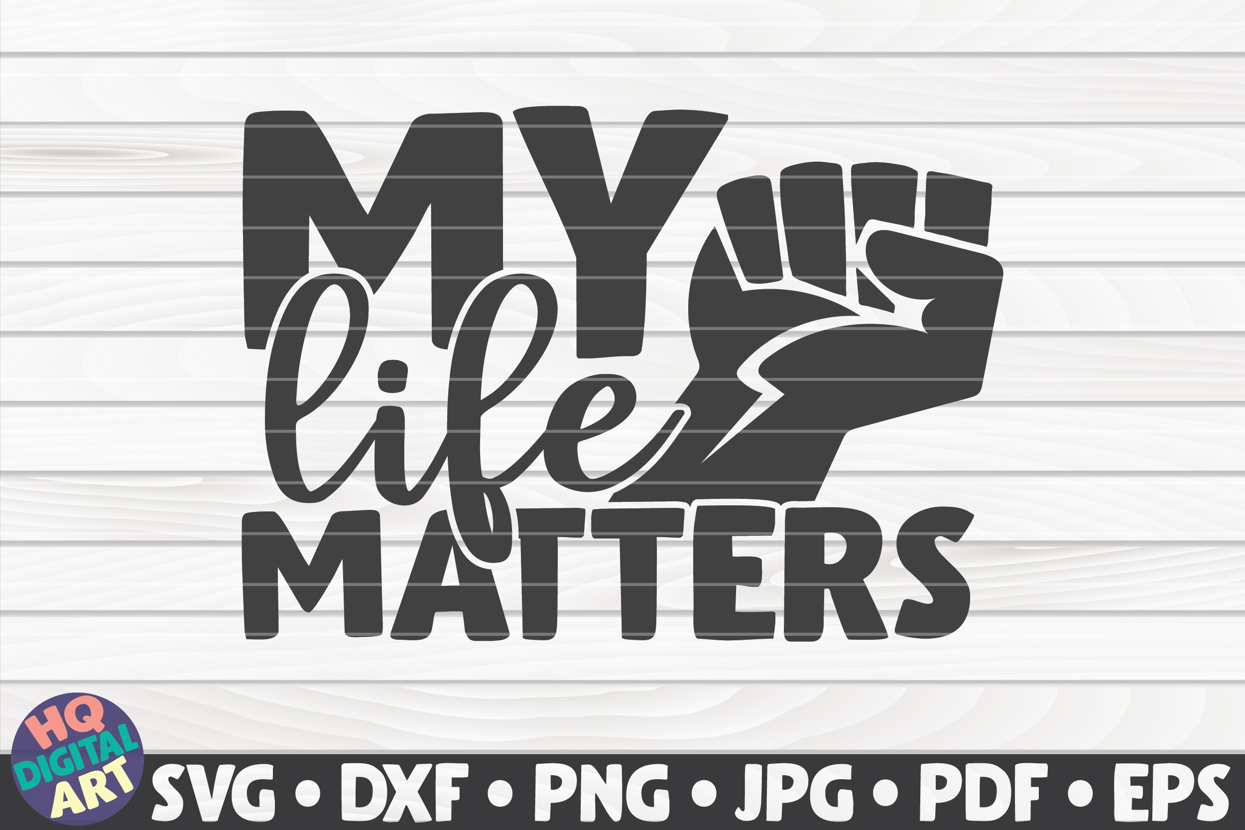 Download Free My Life Matters Blm Quote Graphic By Mihaibadea95 Creative for Cricut Explore, Silhouette and other cutting machines.