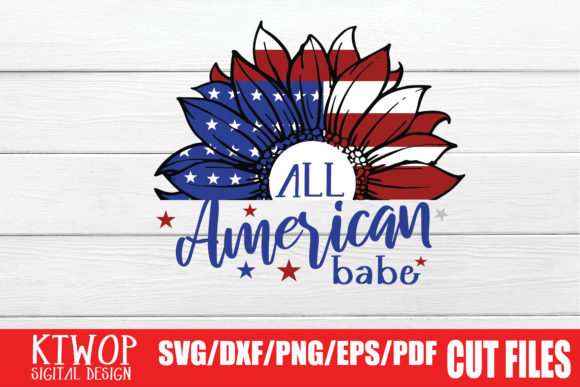 Download Free All American Babe Graphic By Ktwop Creative Fabrica for Cricut Explore, Silhouette and other cutting machines.