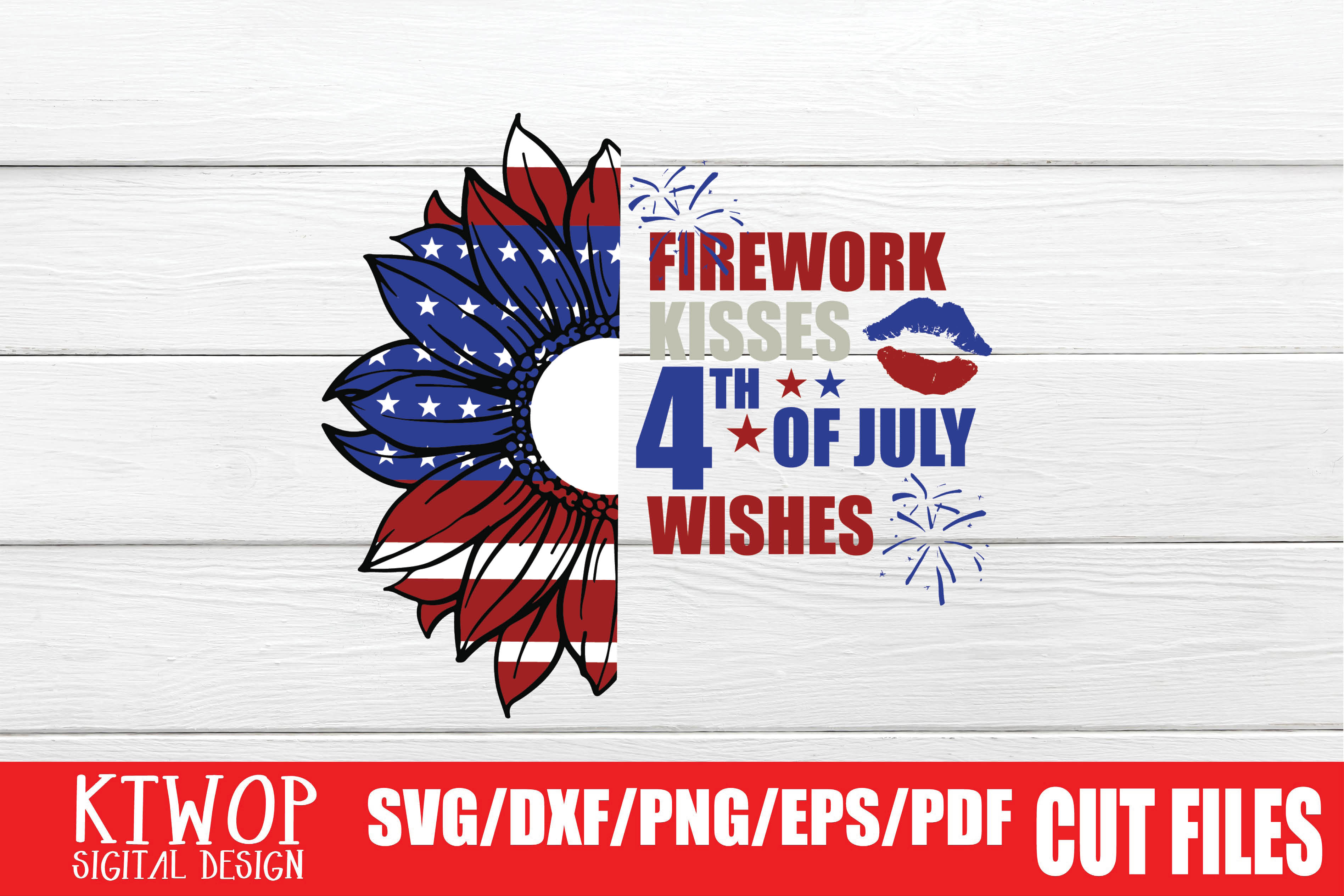 Download Free Firework Kisses 4th Of July Wishes Graphic By Ktwop Creative for Cricut Explore, Silhouette and other cutting machines.