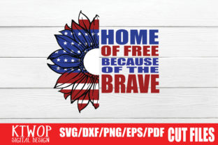 Print on Demand: Home of the Free Because of the Brave Graphic Crafts By KtwoP