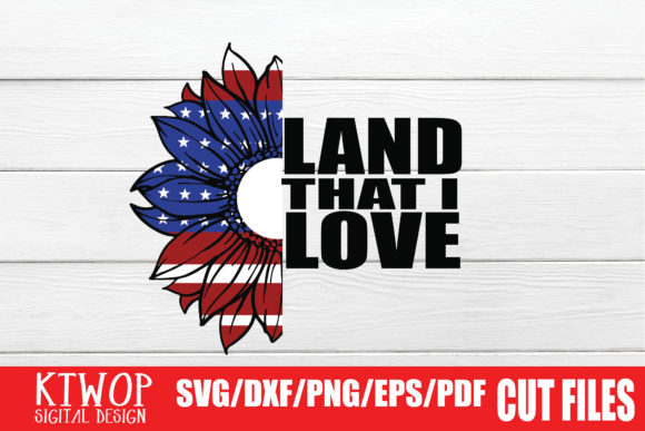 Land That I Love Graphic By Ktwop Creative Fabrica