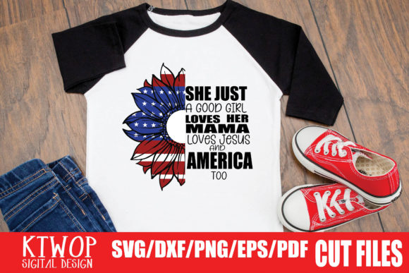 Download Free She S Just A Good Girl Loves Her Mama Loves Jesus And America Too for Cricut Explore, Silhouette and other cutting machines.