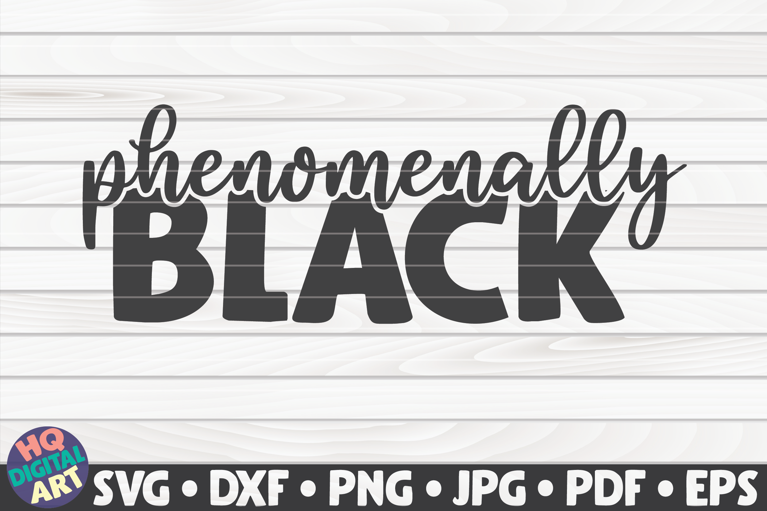 Download Free Phenomenally Black Blm Quote Graphic By Mihaibadea95 for Cricut Explore, Silhouette and other cutting machines.