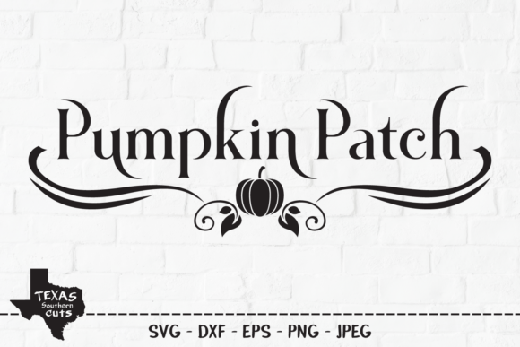 Download Free Pumpkin Patch Fall Harvest Design Graphic By Texassoutherncuts for Cricut Explore, Silhouette and other cutting machines.
