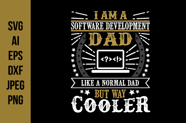 Download Free Software Developer Father S Day Quotes Graphic By Tosca Digital for Cricut Explore, Silhouette and other cutting machines.