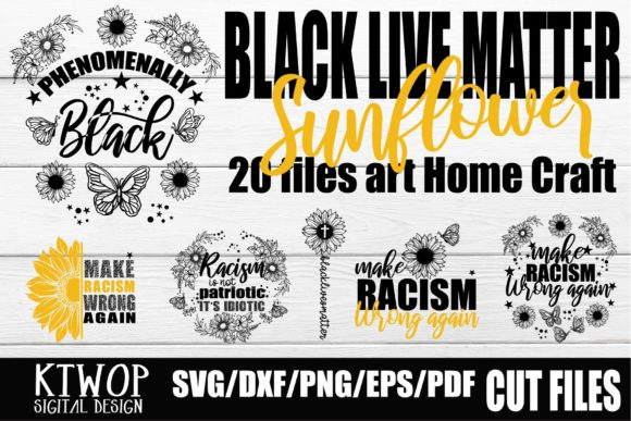 Download Free Sunflower Black Lives Matter 20 Files Bundle Graphic By for Cricut Explore, Silhouette and other cutting machines.