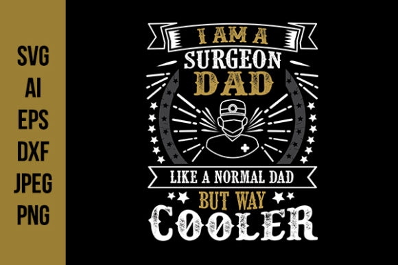 Surgeon Father S Day Quotes Graphic By Tosca Digital Creative