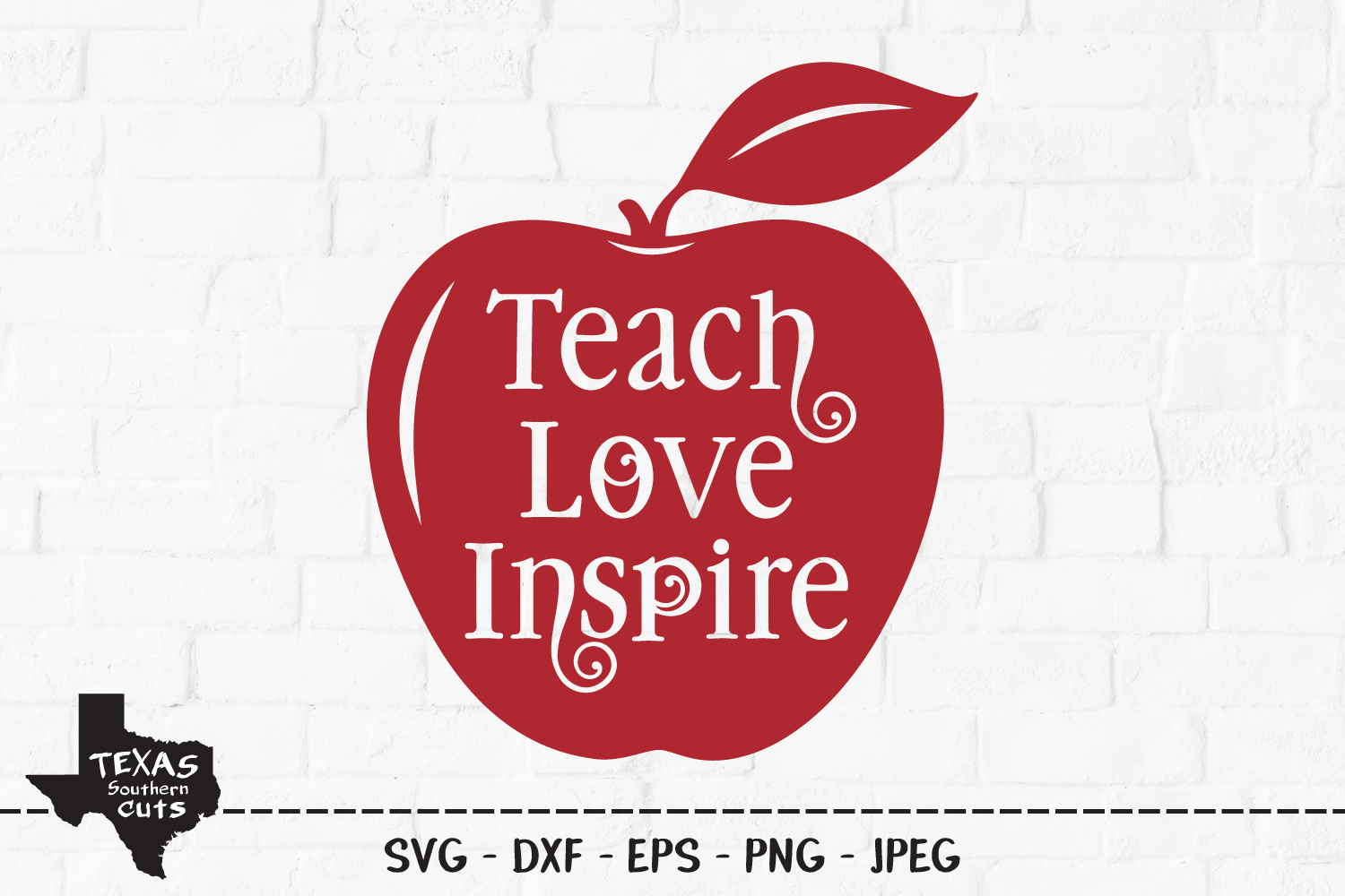 Download Free Teach Love Inspire Teacher Design Graphic By Texassoutherncuts for Cricut Explore, Silhouette and other cutting machines.