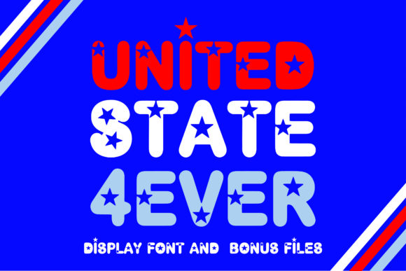 Print on Demand: United State 4 Ever Display Font By KtwoP