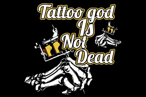 Download Free Tattoo God Is Not Dead Tattoo Machine Graphic By Epic Graphic for Cricut Explore, Silhouette and other cutting machines.