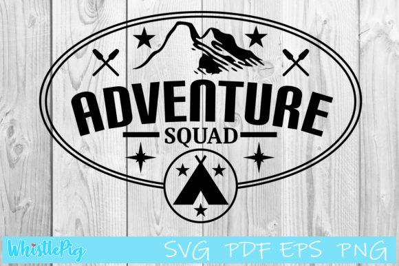 Download Free Adventure Squad Camping Graphic By Whistlepig Designs Creative for Cricut Explore, Silhouette and other cutting machines.
