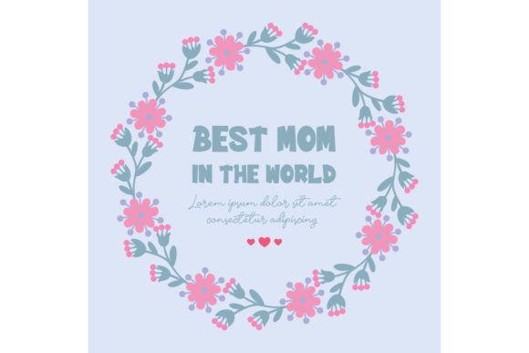 Antique Frame for Best Mom in the World Graphic Backgrounds By stockfloral