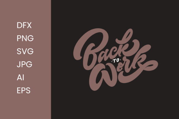 Download Free Back To Work Lettering Graphic By Thirtypath Creative Fabrica for Cricut Explore, Silhouette and other cutting machines.