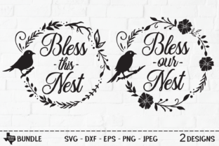 Print on Demand: Bless Nest Bundle - Bird Wreath Designs Graphic Crafts By texassoutherncuts