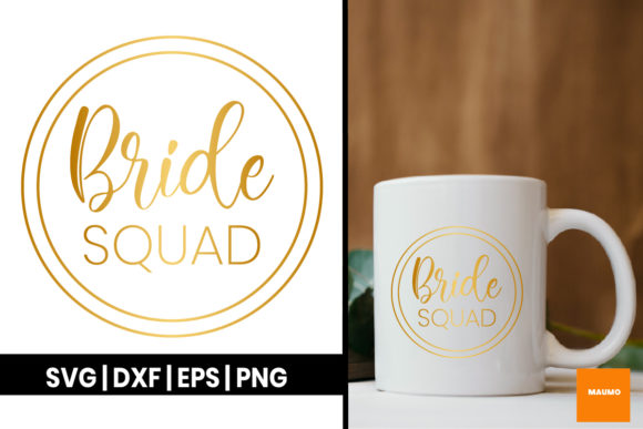 Print on Demand: Bride Squad in Gold Graphic Crafts By Maumo Designs