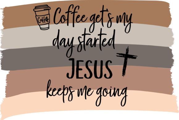 Print on Demand: Coffee Gets My Day Started Graphic Print Templates By AM Digital Designs