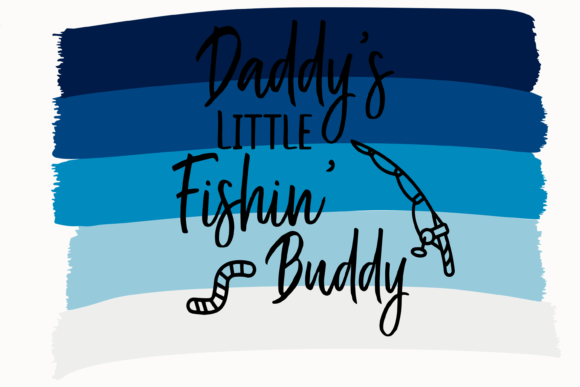 Print on Demand: Daddy's Little Fishin' Buddy Graphic Print Templates By AM Digital Designs