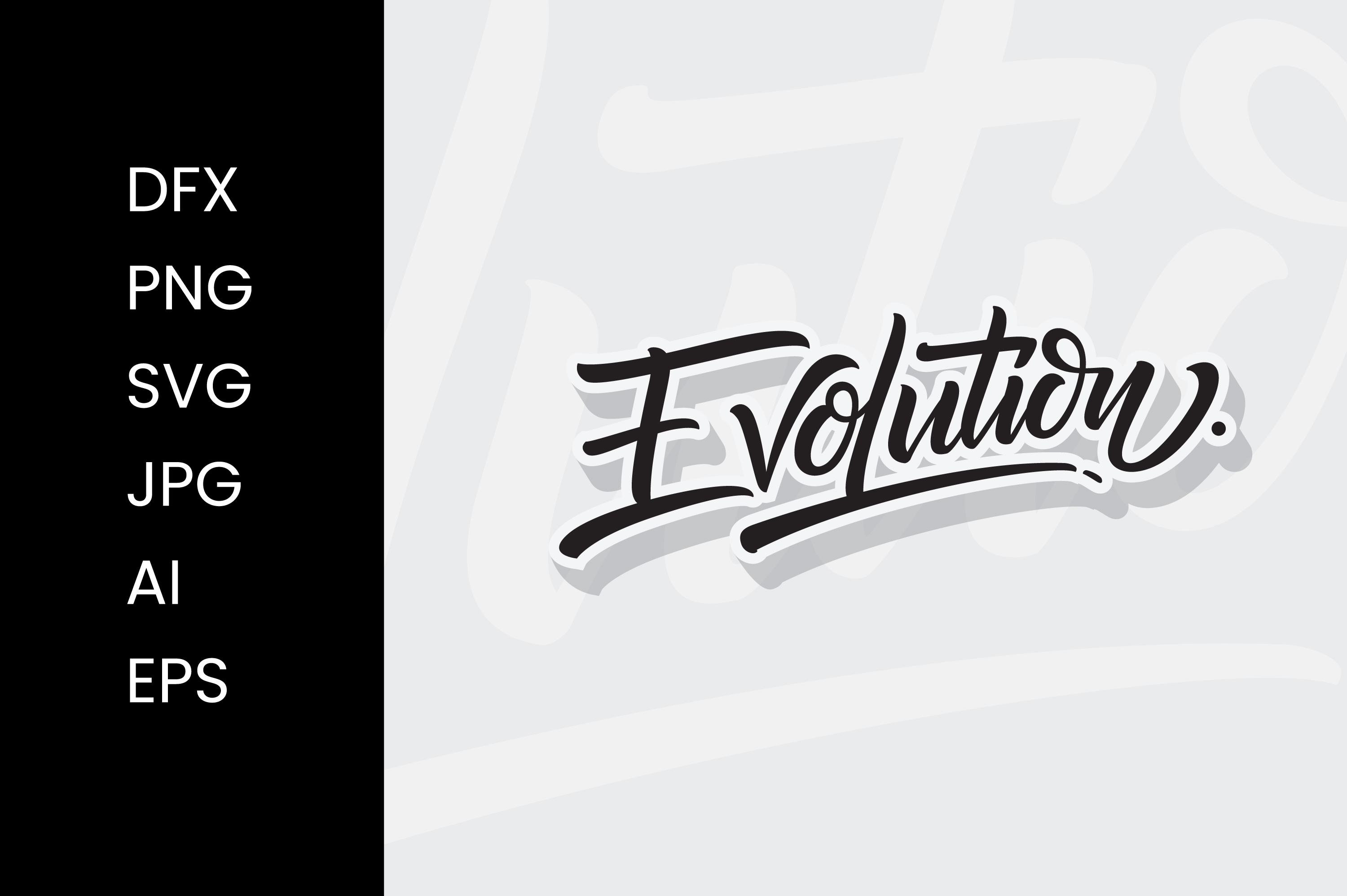 Download Free Evolution Lettering Graphic By Thirtypath Creative Fabrica for Cricut Explore, Silhouette and other cutting machines.