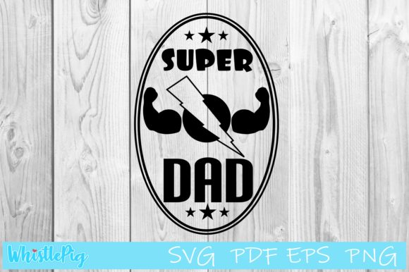Father S Day Superhero Dad Graphic By Whistlepig Designs