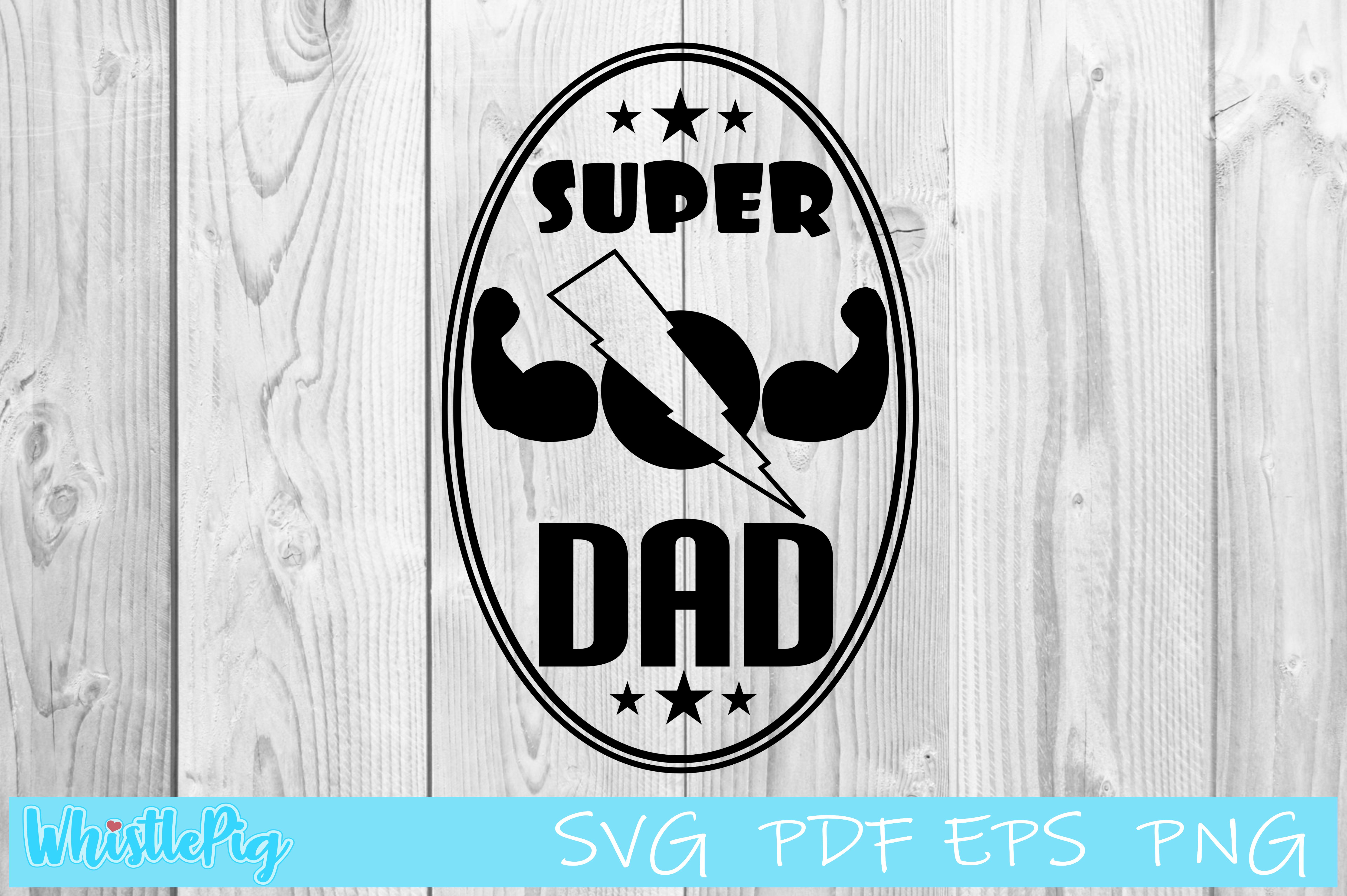 Download Free Father S Day Super Dad Graphic By Whistlepig Designs Creative for Cricut Explore, Silhouette and other cutting machines.