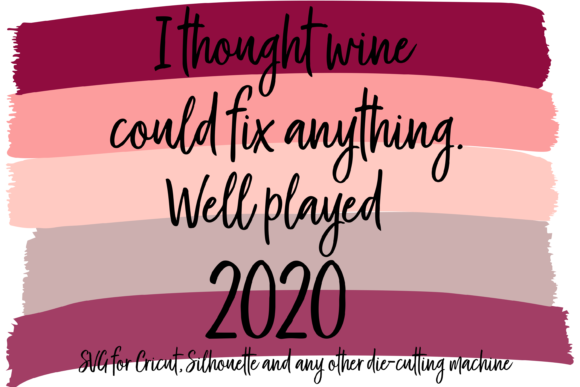Print on Demand: I Though Wine Could Fix Anything Graphic Backgrounds By AM Digital Designs