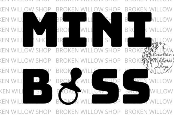 Download Free Mini Boss Svg Jpg Png Dxf Eps Graphic By Broken Willow Shop for Cricut Explore, Silhouette and other cutting machines.