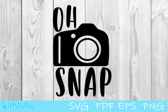 Download Free Oh Snap Photography Camera Graphic By Whistlepig Designs for Cricut Explore, Silhouette and other cutting machines.