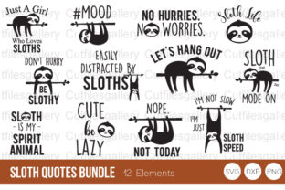 Download Free Sloth Quotes Bundle Graphic By Cutfilesgallery Creative Fabrica for Cricut Explore, Silhouette and other cutting machines.