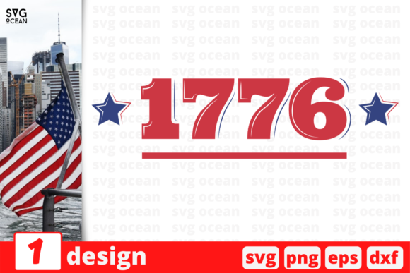 Download Free 1776 Graphic By Svgocean Creative Fabrica for Cricut Explore, Silhouette and other cutting machines.