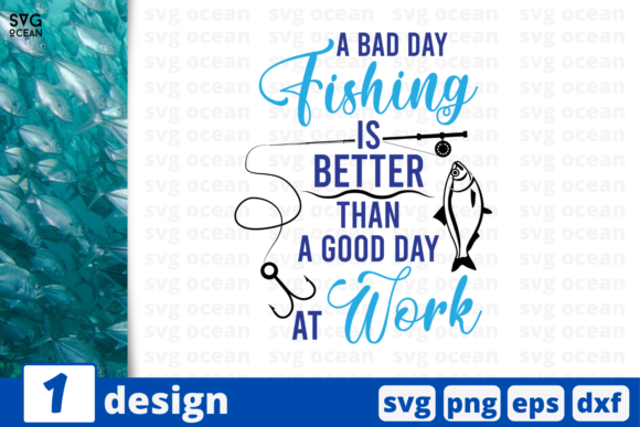 Download Free Bad Day Fishing Graphic By Svgocean Creative Fabrica for Cricut Explore, Silhouette and other cutting machines.