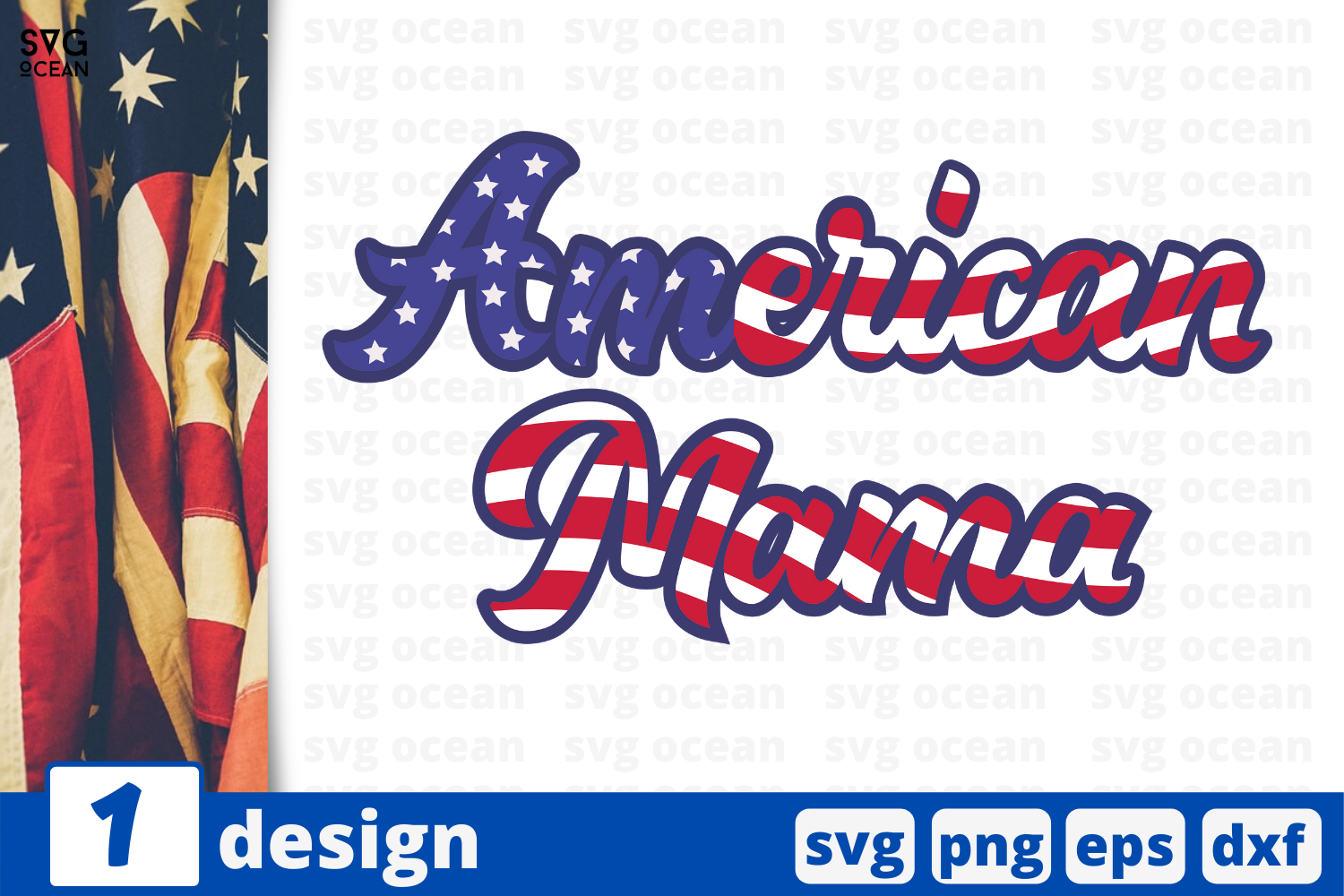 Download Free American Mama Graphic By Svgocean Creative Fabrica for Cricut Explore, Silhouette and other cutting machines.
