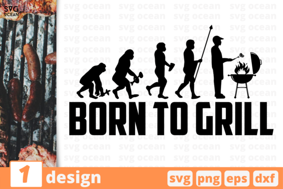 Download Free Born To Grill Graphic By Svgocean Creative Fabrica for Cricut Explore, Silhouette and other cutting machines.